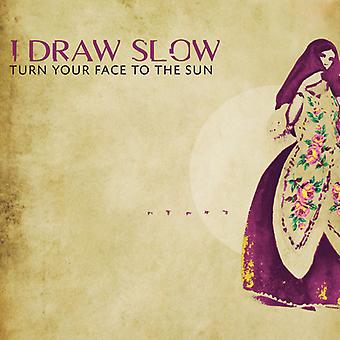 I Draw Slow - Turn Your Face to the Sun [CD] USA import