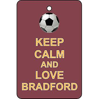 Keep Calm And Love Bradford Car Air Freshener
