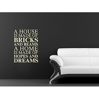 A house is made of Wall Art Sticker - Beige