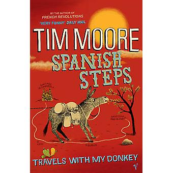 Spanish Steps by Tim Moore - 9780099471943 Book