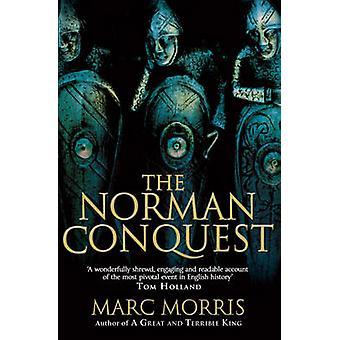 Den normandiska erövringen av Marc Morris - 9780099537441 bok