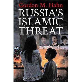 Minaccia islamica della Russia di Gordon M. Hahn - 9780300120776 libro