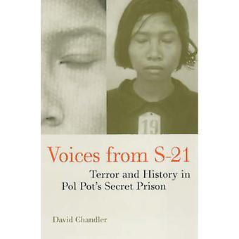 Vozes de S-21 - Terror e história em prisão secreta de Pol Pot por Da