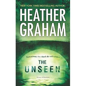 The Unseen by Heather Graham - 9780778314295 Book