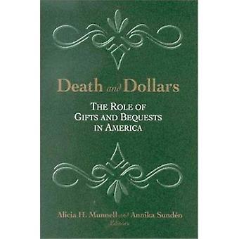 Tod und Dollar - die Rolle der Geschenke und Erbschaften in Amerika durch Alici
