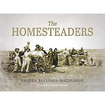 The Homesteaders - From Confederation to the Great War by The Homestea