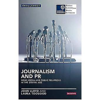Journalistiek en PR - Nieuws Media en Public Relations in het digitale tijdperk