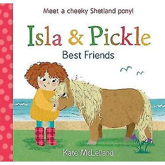 Isla och Pickle - bästa vänner av Kate McLelland - 9781782504214 bok