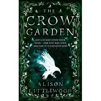 Varis puutarhassa Alison Littlewood - 9781786485083 kirja