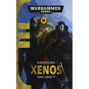 Xenos by Dan Abnett - 9781849708722 Book