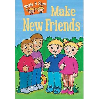 Susie and Sam Make New Friends by Judy Hamilton - 9781910680599 Book