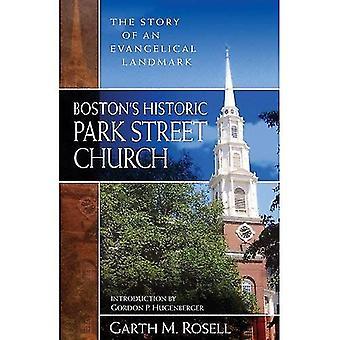 Storico Park Street Church di Boston: la storia di un punto di riferimento evangelico