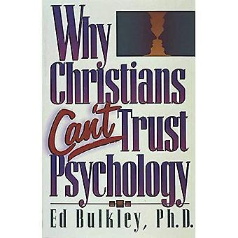 Perché i cristiani non possono fidarti di psicologia