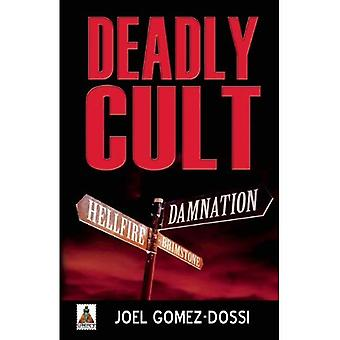 Deadly Cult