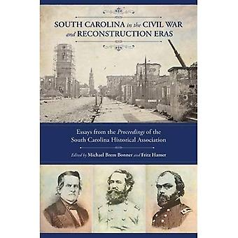 South Carolina in de burgeroorlog en de wederopbouw tijdperken: Essays uit de handelingenvan de South Carolina historische...