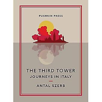 Det tredje tornet: Resor i Italien (Pushkin samling)
