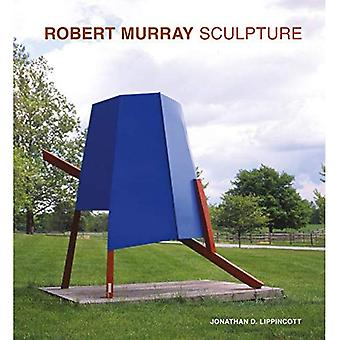 Robert Murray: Sculpture