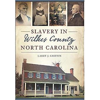 Slaveri i Wilkes County, North Carolina (American Heritage)