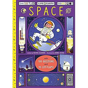 Life on Earth: Space: With� 100 Questions and 70 Lift-flaps! (Life on Earth)� [Board book]