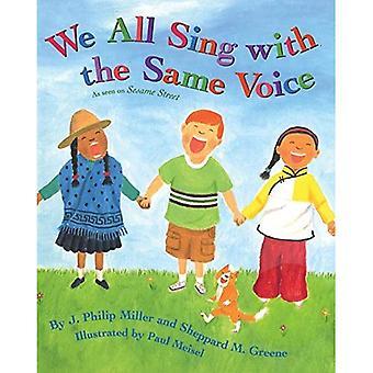 Vi alle synge med den samme stemme