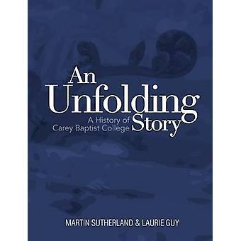 قصة تتكشف تاريخاً من كلية المعمدانية كاري حسب ساذرلاند & مارتن