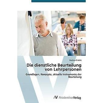 Dienstliche Beurteilung ・フォン・ Lehrpersonen、グレーブル・マーカスによるダイ