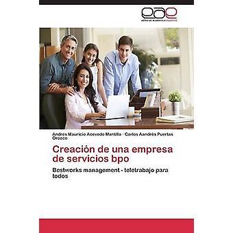 Creacin de una empresa de servicios bpo av Acevedo Mantilla Andres Mauricio