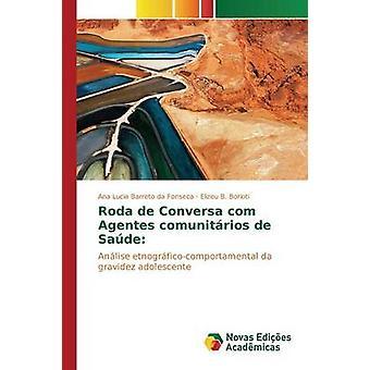 Roda de Conversa com Agentes comunitrios de Sade Barreto da Fonseca Ana Lucia
