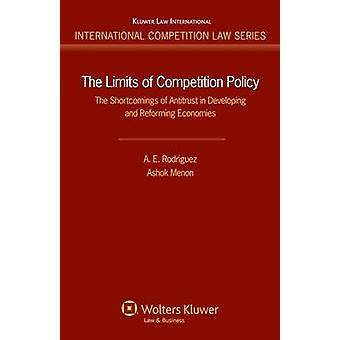 I limiti della politica di concorrenza. Le carenze dell'Antitrust nello sviluppo e riforma delle economie di Rodriguez & A.E.