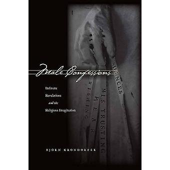 Manliga bekännelser - Intima uppenbarelser och den religiösa fantasin