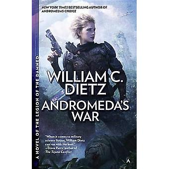 Andromeda's War by William C Dietz - 9780425272749 Book