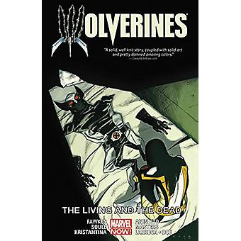 Wolverines - Volume 3 - Living and the Dead by Charles Soule - Ray Fawk