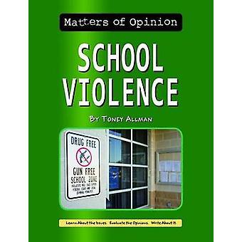 School Violence - 9781599537573 Book