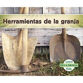 Herramientas de la Granja by Teddy Borth - 9781629703497 Book