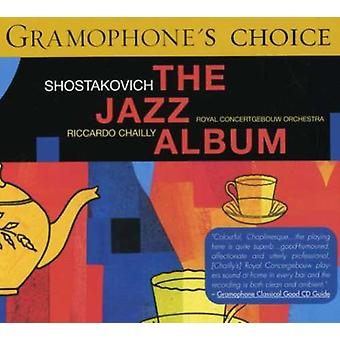Chailly/Royal Concertgebouw Orch. - Shostakovich: The Jazz Album [CD] USA import