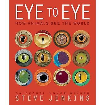 Eye to Eye by Steve Jenkins - 9780547959078 Book