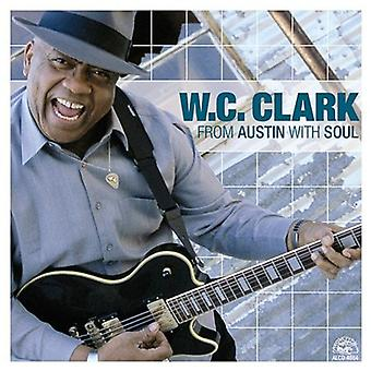 W.C. Clark - From Austin with Soul [CD] USA import