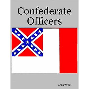 Confederate Officers by Wyllie & Arthur