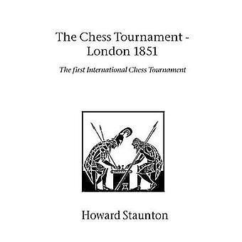 Schaaktoernooi The London 1851 door Staunton & Howard