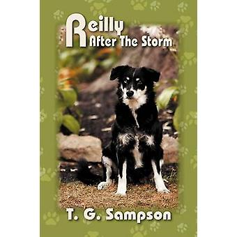 Reilly After the Storm by Sampson & T. G.