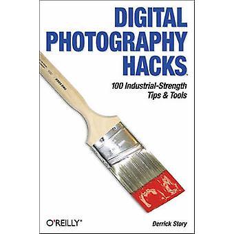 Digital Photography Hacks by Derrick Story - 9780596006662 Book