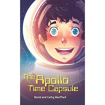 Reading Planet  The Apollo Time Capsule  Level 7 Fiction by David MacPhail