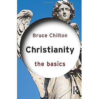 Christentum: Die Grundlagen (Die Grundlagen)