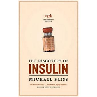 The Discovery of Insulin by Bliss & Michael