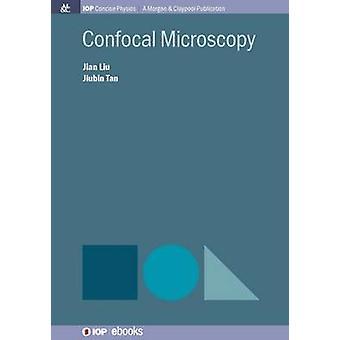 Confocal Microscopy by Liu & Jian