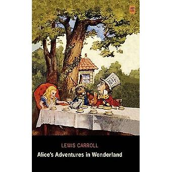 Alices Adventures in Wonderland Ad Classic Library Edition by Carroll & Lewis