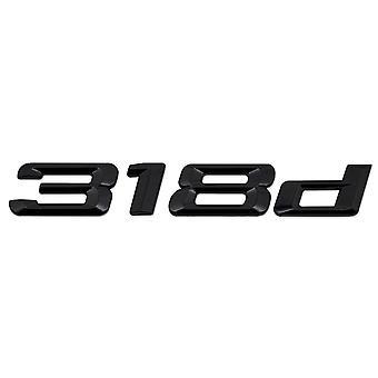 Gloss Black BMW 318d Car Badge Emblem Model Numbers Letters For 3 Series E36 E46 E90 E91 E92 E93 F30 F31 F34 G20