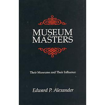 Museum Masters av Edward P. Alexander