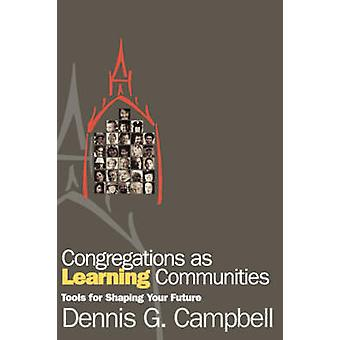 Seurakunnat oppimisyhteisöinä kirjoittanut Dennis G. Campbell