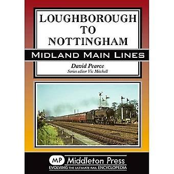 Loughborough to Nottingham (Midland Main Lines)